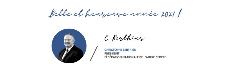 Les voeux de Christophe Berthier, Président de L'autre cercle